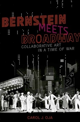 Bernstein Meets Broadway by Carol Oja Book Cover Image