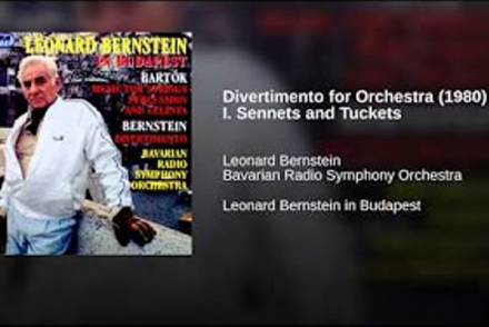 Divertimento for Orchestra (1980) : I. Sennets and Tuckets · Leonard Bernstein · Bavarian Radio Symphony Orchestra